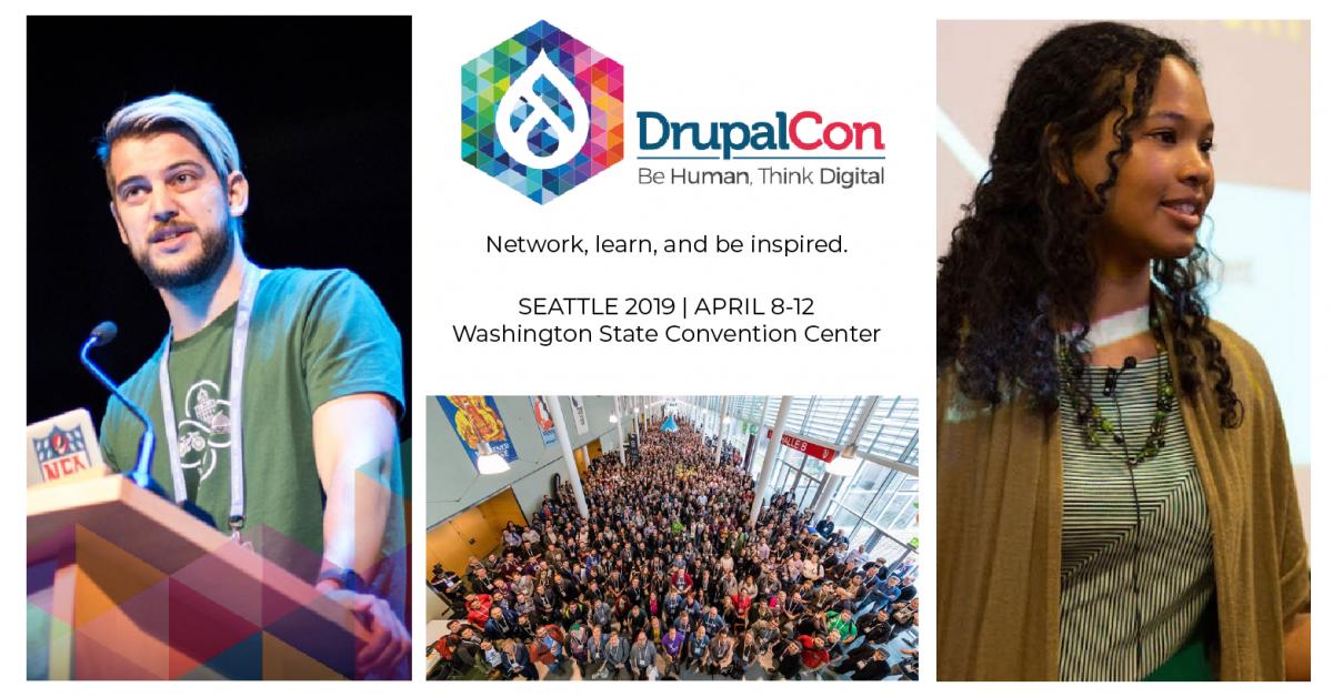 DrupalCon Seattle: Be Human, Think Digital. April 9-12, 2019
