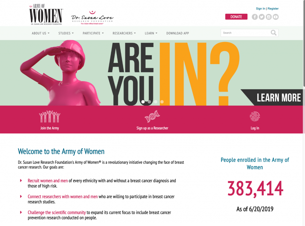 the army of women homepage highlights three key links in the primary navigation from the home page, join the army, sign up as a researcher, and log in, while less prominant navigation gets users directly to the research itself