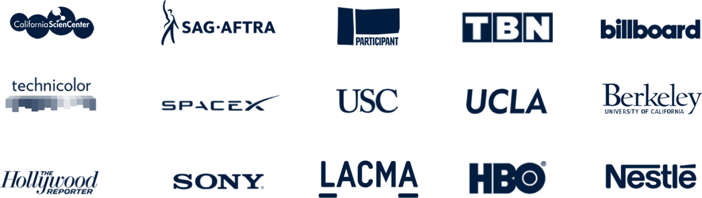 California Science Center, SAG-AFTRA, Participant, TBN, Billboard, Technicolor, SpaceX, USC, UCLA, Berkeley University of California, The Hollywood Reporter, Sony, LACMA, HBO, Nestlé